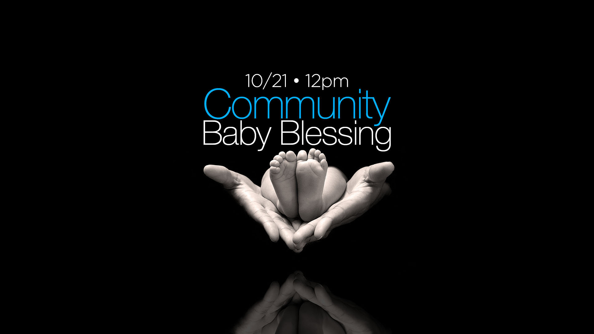 EVENT: Baby Blessing – Oct.21